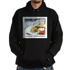 Way Too Complex Carbohydrates Hoodie