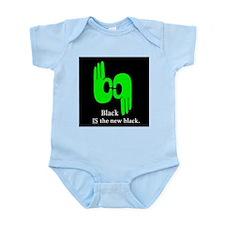 Black IS the new black. Infant Bodysuit