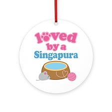 Loved By A Singapura Ornament (Round)