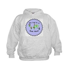 We Live in a Book World Hoodie