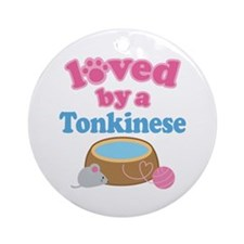 Loved By A Tonkinese Ornament (Round)