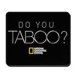 Do You Taboo? Mousepad
