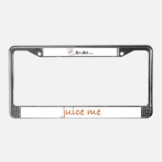Juice Me License Plate Frame