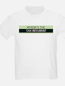 Where's the Tax Returns? T-Shirt