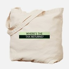 Where's the Tax Returns? Tote Bag