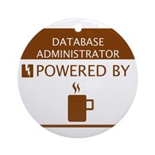 Database Administrator Powered by Coffee Ornament
