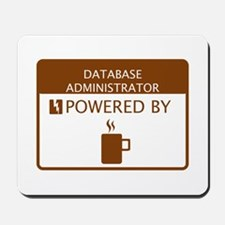 Database Administrator Powered by Coffee Mousepad