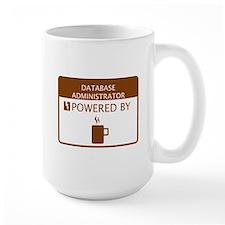 Database Administrator Powered by Coffee Mug