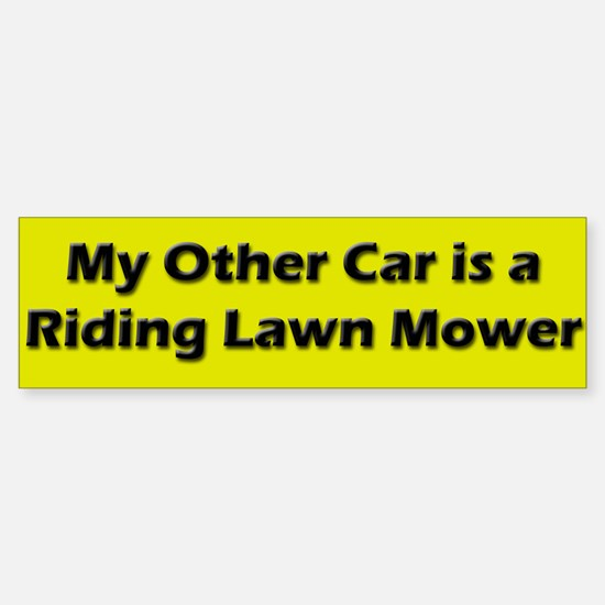 Other Car is a Riding Lawn Mower Bumper Bumper Bumper Sticker