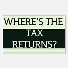 Where's the Tax Returns? (Large Version) Decal