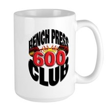 BENCH PRESS 600 CLUB Mug