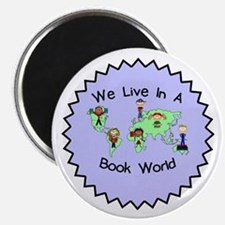 We Live in a Book World Magnet