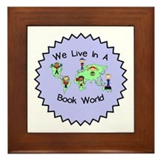 We Live in a Book World Framed Tile