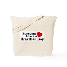 Everyone Loves a Brazilian Boy Tote Bag