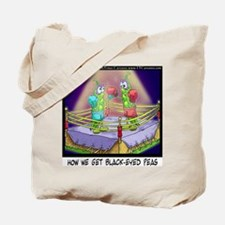 Where We Get Black-Eyed Peas Tote Bag