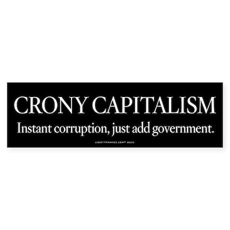 Crony Capitalism Sticker (Bumper)