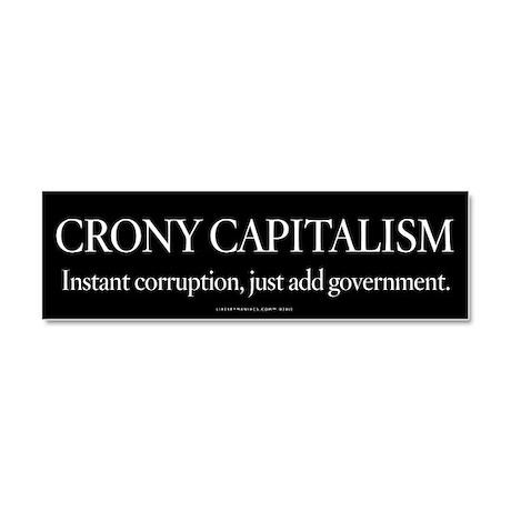 Crony Capitalism Car Magnet 10 x 3