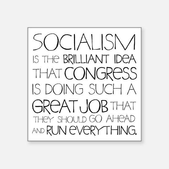 "Socialism Is Brilliant Square Sticker 3"" x 3&"