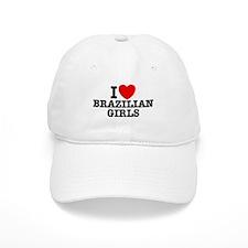 I Love Brazilian Girls Baseball Cap