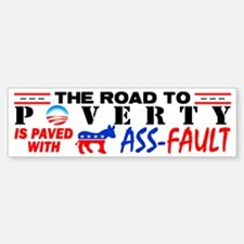 """Road To Poverty!"" Bumper Bumper Sticker"
