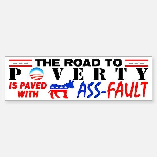 """Road To Poverty!"" Sticker (Bumper)"