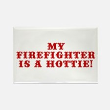 My Firefighter is a Hottie Rectangle Magnet