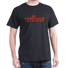 My Firefighter is a Hottie Black T-Shirt