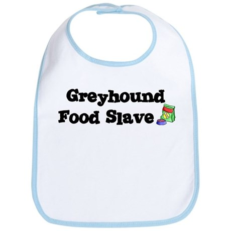 Greyhound FOOD SLAVE Bib