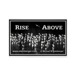 Rise Above Rectangle Magnet