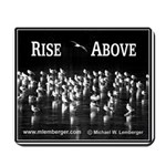 Rise Above Mousepad