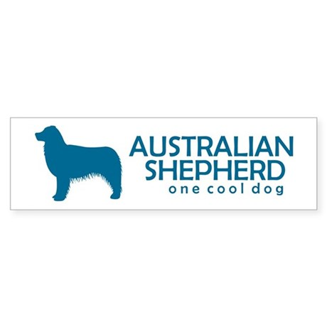 """Australian Shepherd """"Cool"""" Bumper Sticker"""