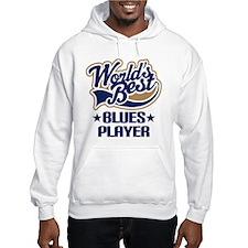 Blues Player (Worlds Best) Hoodie