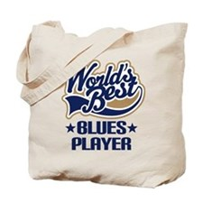 Blues Player (Worlds Best) Tote Bag