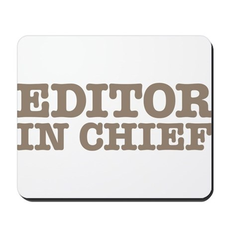 Editor in Chief Mousepad