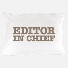 Editor in Chief Pillow Case