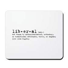 Liberal By Definition Mousepad