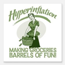 """HyperInflation Square Car Magnet 3"""" x 3"""""""