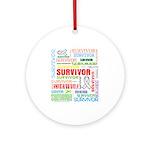 Survivor - Mesothelioma Ornament (Round)