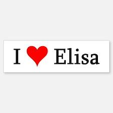 I Love Elisa Bumper Bumper Bumper Sticker