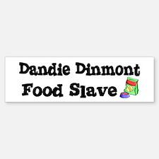 Dandie Dinmont FOOD SLAVE Bumper Bumper Bumper Sticker