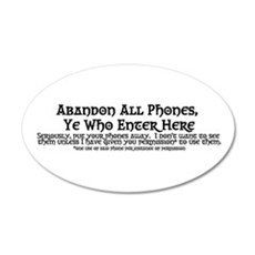 Abandon All Phones Ye Who Enter Here Wall Decal