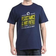 Resistance is not futile T-Shirt