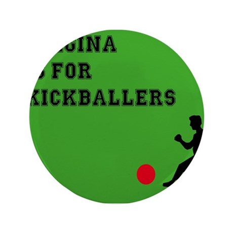"Virginia is for kickballers 3.5"" Button"