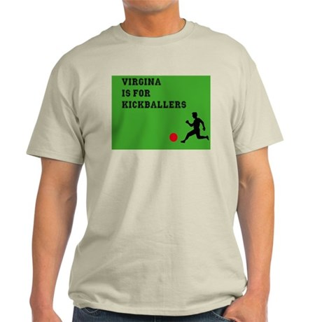 Virginia is for kickballers Light T-Shirt