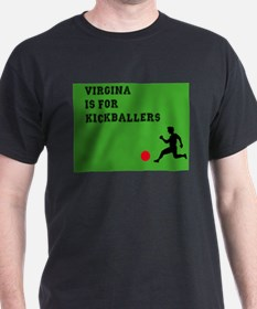 Virginia is for kickballers T-Shirt