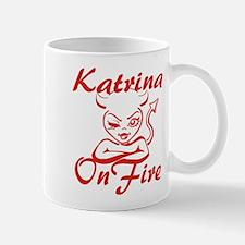 Katrina On Fire Mug