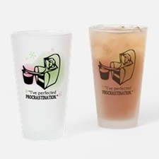 """I've perfected procrastination."" Drinking Glass"