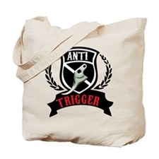 Anti Trigger Tote Bag