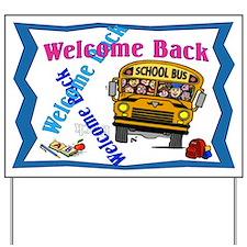 Welcome Back Schoolbus Yard Sign
