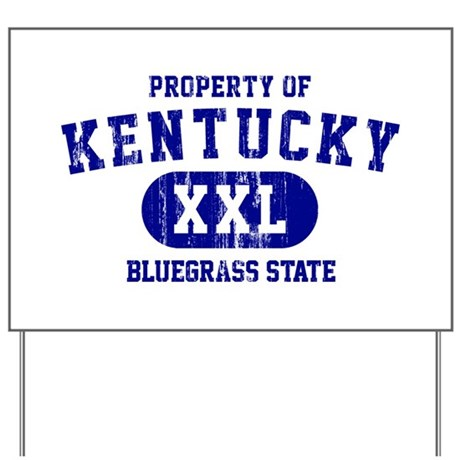 Property of Kentucky, Bluegrass State Yard Sign